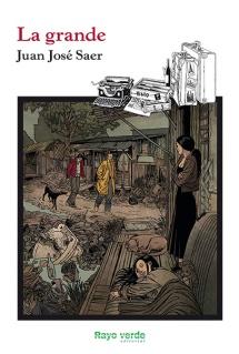 Ilustración de portada para La Grande de Juan José Saer que muestra las diferencias sociales en la Argentina del siglo XX, dos burgueses caminan por un barrio de chabolas