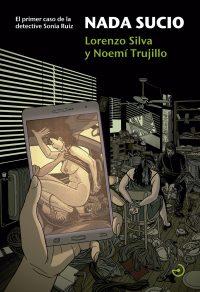 Portada para la novela negra Nada sucio de Lorenzo Silva y Noemí Trujillo dentro de la serie de la detective privado Sonia Ruiz, la ilustración muestra un chantaje mediante un vídeo grabado con un teléfono móvil en el que se ve a una mujer manteniendo sexo en un coche y, por otra parte, el secuestro de una mujer amordazada y atada a la que intimida un encapuchado con una pistola