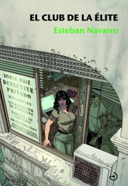 Ilustración de portada para la novela negra de Esteban Navarro dentro de la serie sobre la detective privado Sonia Ruiz
